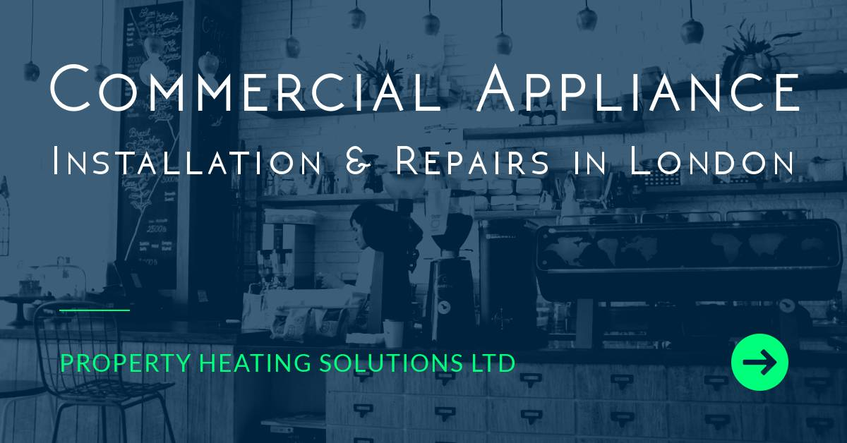 Commercial Appliance Repair London - Installation & Servicing