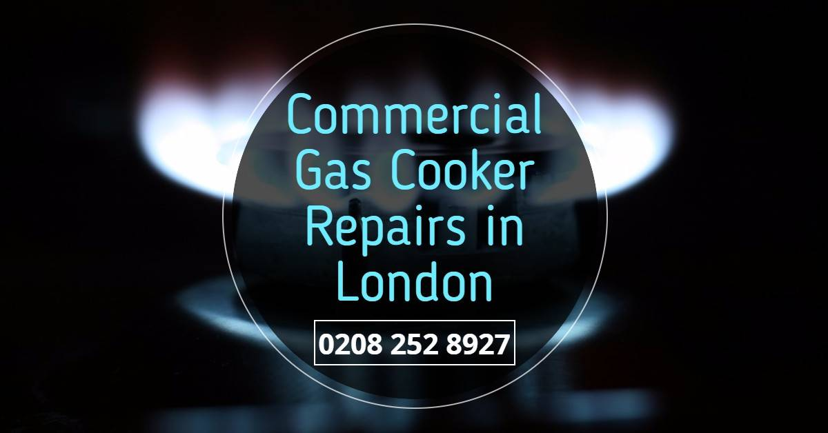Commercial Gas Cooker Repairs London - Local Gas Cooker Repair & Servicing