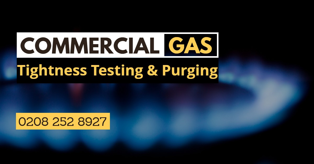 Commercial Gas Tightness Testing & Purging in London