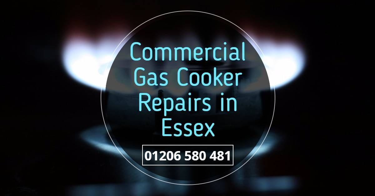 Commercial Gas Cooker Repairs Essex