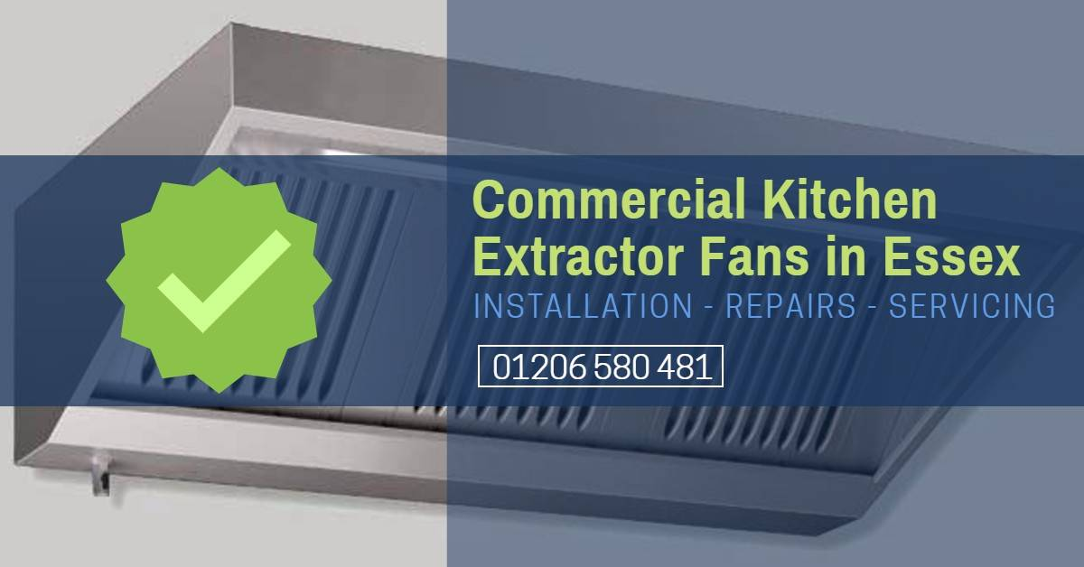 Commercial Kitchen Extractor Fan Repair Essex - Cooker Hood Repair