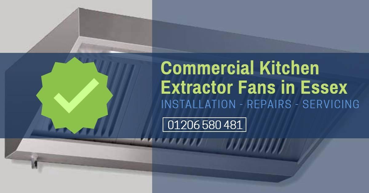 Commercial Kitchen Extractor Fan Repair Essex - Cooker Hood Repair