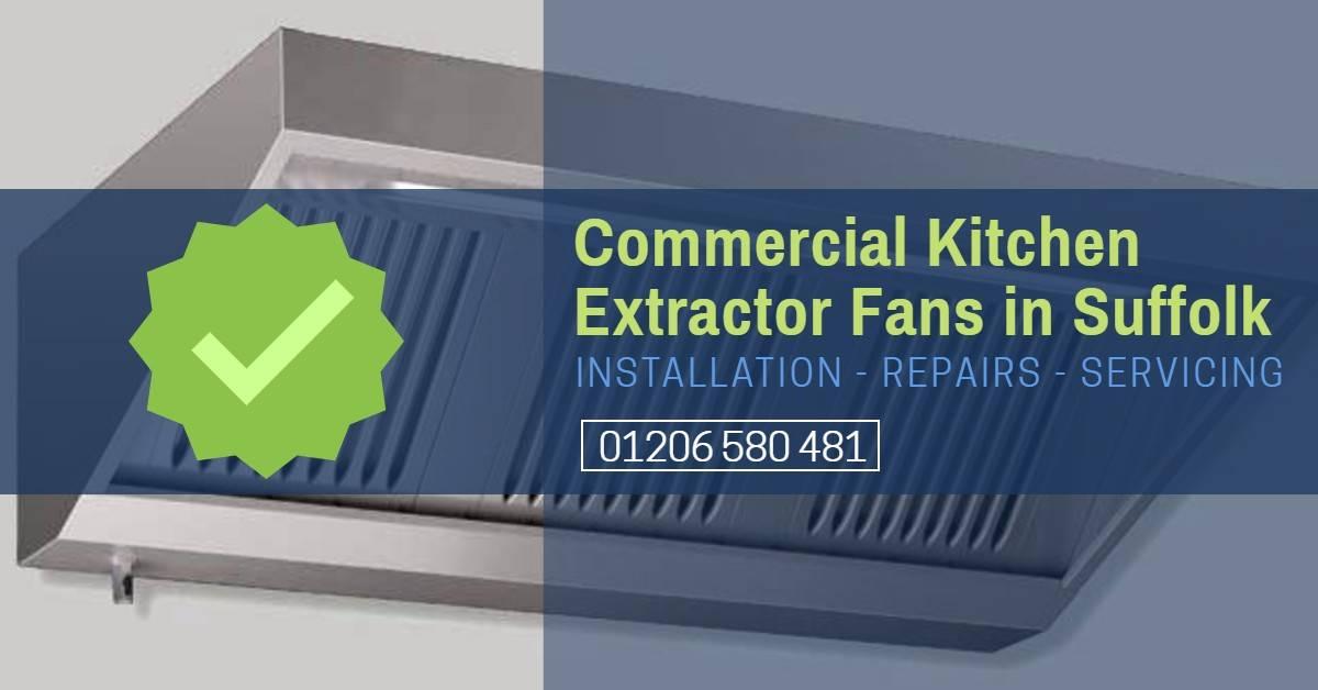 Commercial Kitchen Extractor Fan Repair Suffolk - Cooker Hood Repair