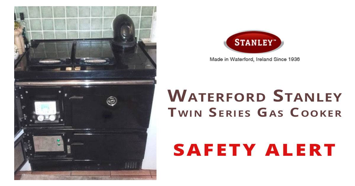 Waterford Stanley Twin Series Gas Cookers - SAFETY ALERT