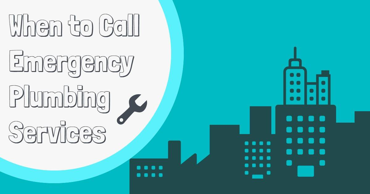 When to Call Emergency Plumbing Services