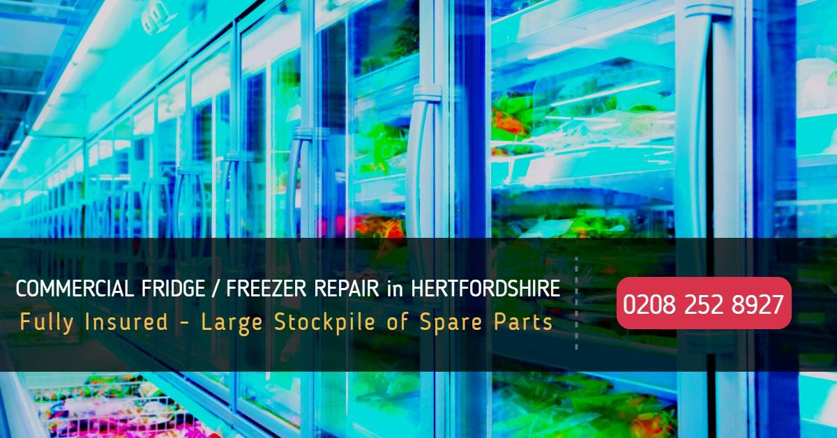 Commercial Fridge / Freezer Repair Hertfordshire - Commercial Refrigeration Repairs