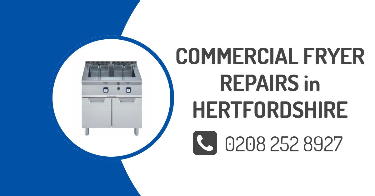 Commercial Deep Fryer Repair Hertfordshire