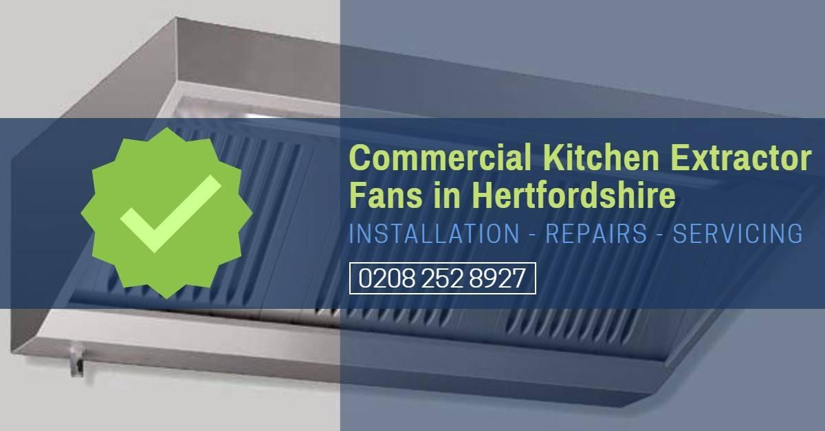 Commercial Kitchen Extractor Fan Repair Hertfordshire – Cooker Hood Repair
