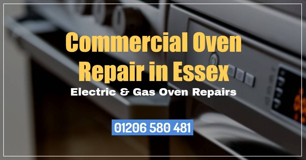 Commercial Oven Repair Essex - Electric & Gas Oven Repairs