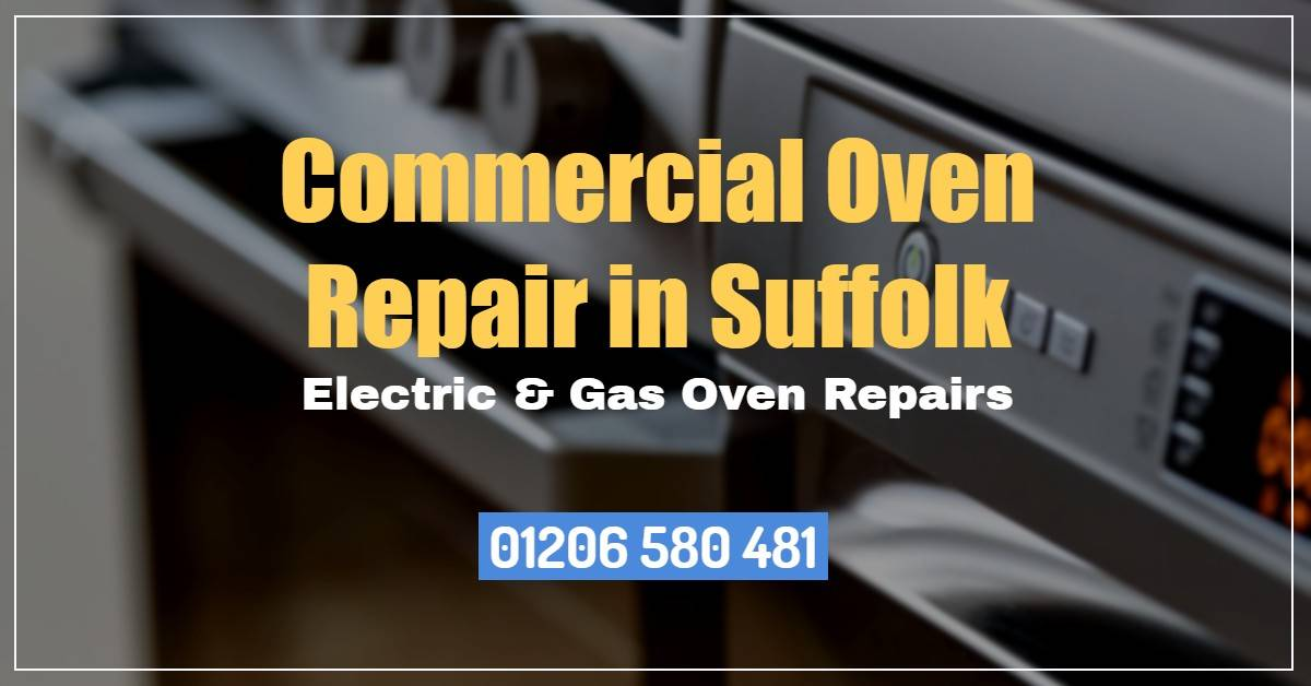 Commercial Oven Repair Suffolk - Electric & Gas Oven Repairs