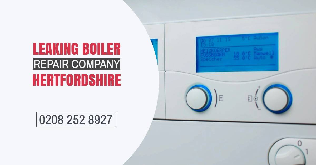 Leaking Boiler Repair Company Hertfordshire
