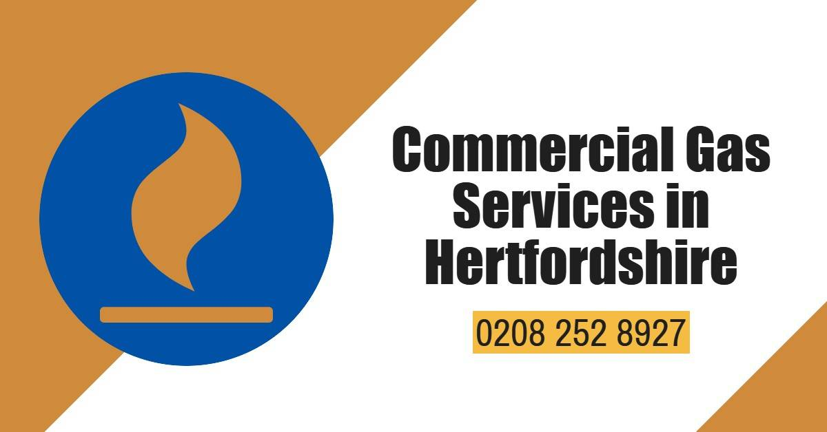 Commercial Gas Services Hertfordshire