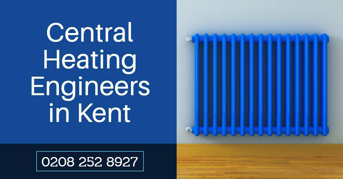 Emergency Central Heating Engineers Kent – Heating Not Working