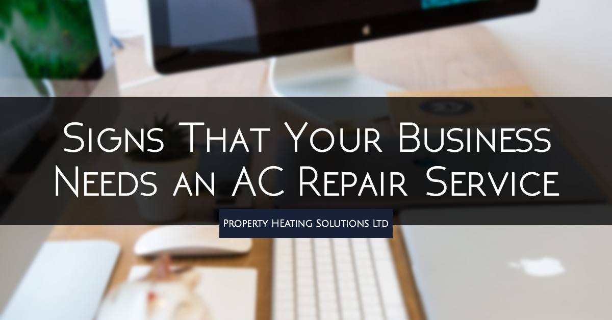 3 Signs That Your Business Needs an AC Repair Service