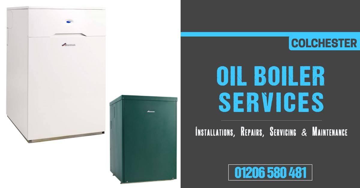 Oil Boiler Service Colchester: Installation, Repair & Maintenance