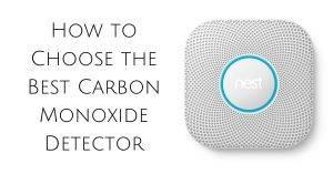 How to Choose the Best Carbon Monoxide Detector