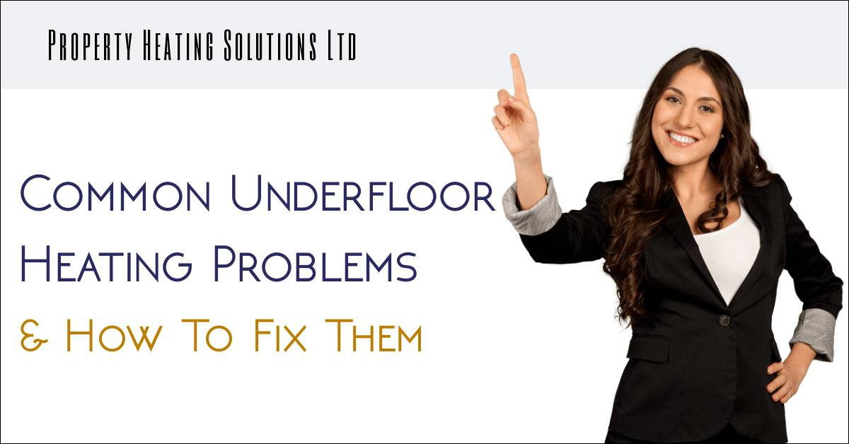 Underfloor Heating Problems