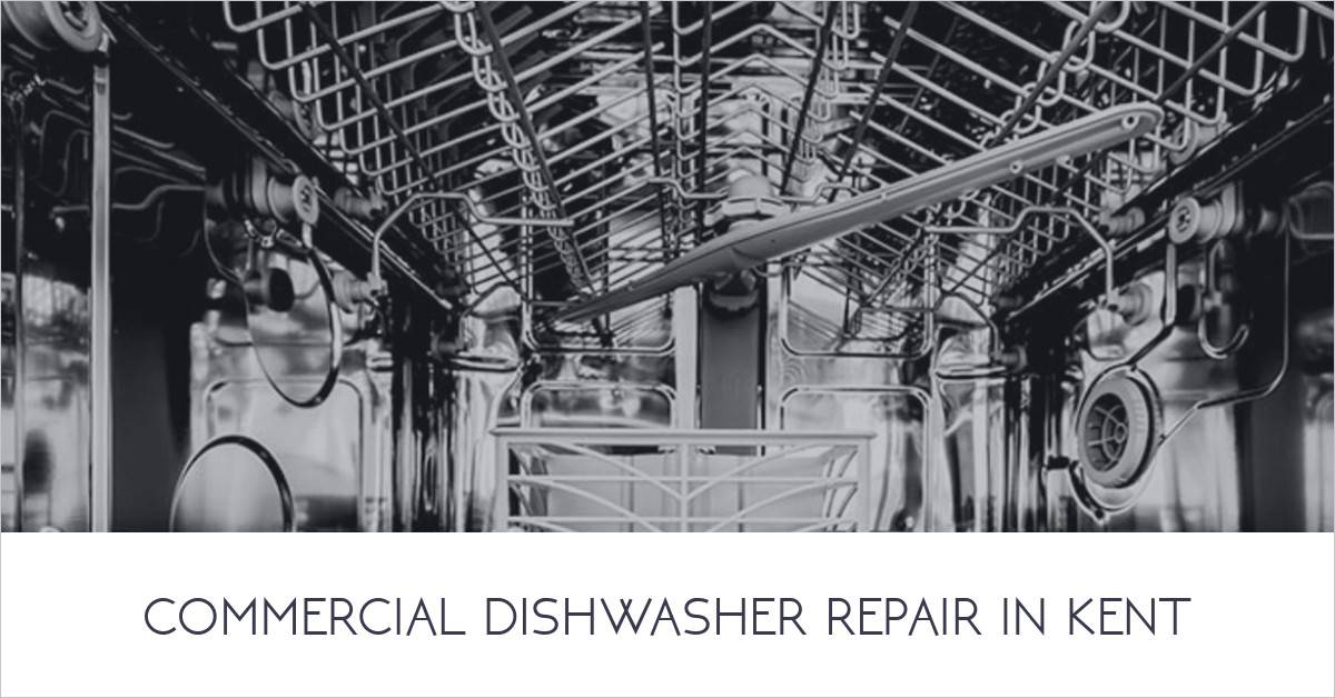Commercial Dishwasher Repair Kent