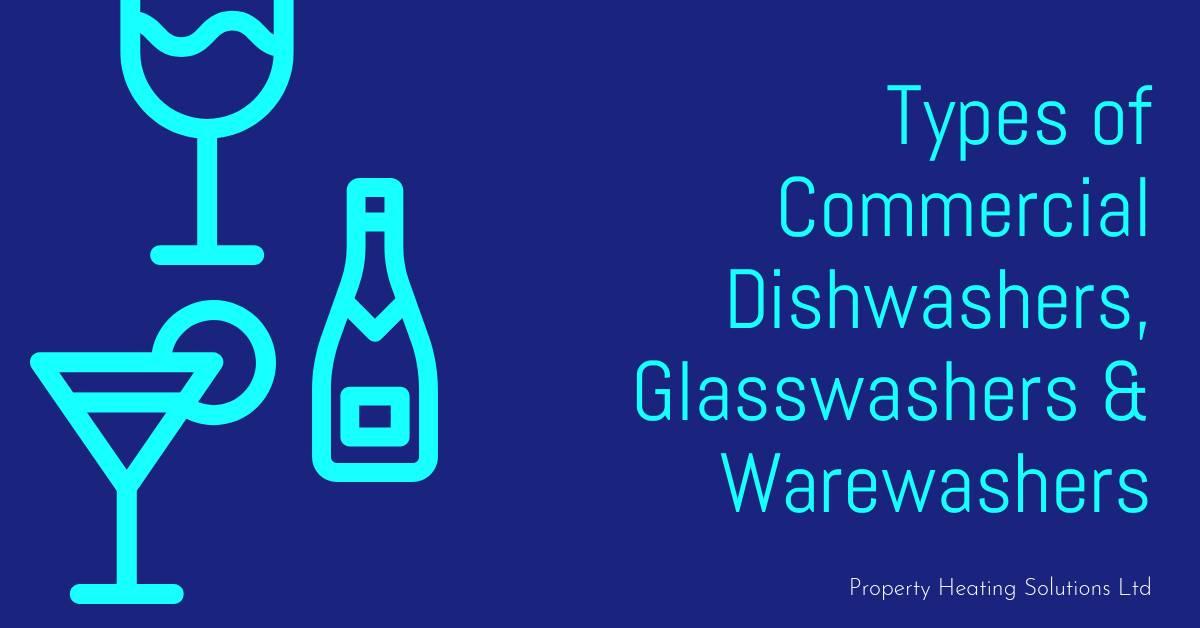Types of Commercial Dishwashers, Glasswashers & Warewashers