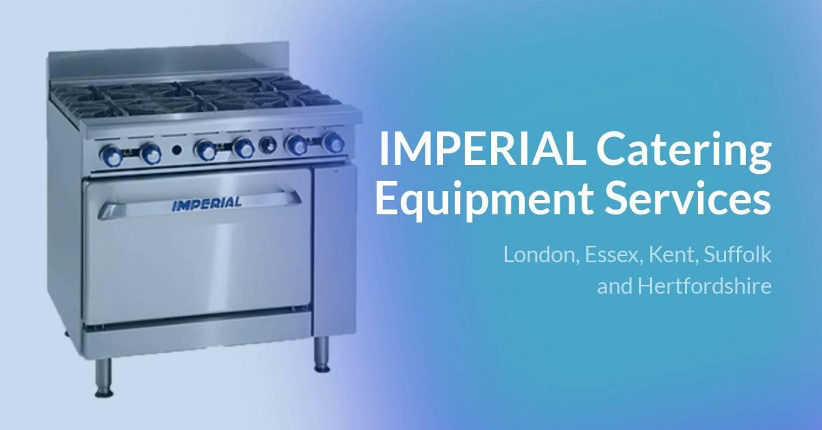 Imperial Range Equipment Repairs In London Amp Home Counties