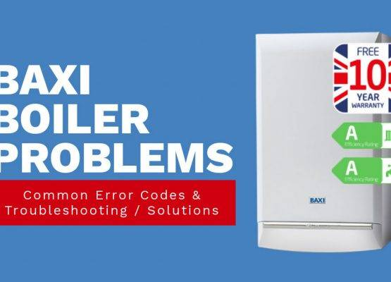 BAXI Boiler Problems: Common Error Codes & Troubleshooting