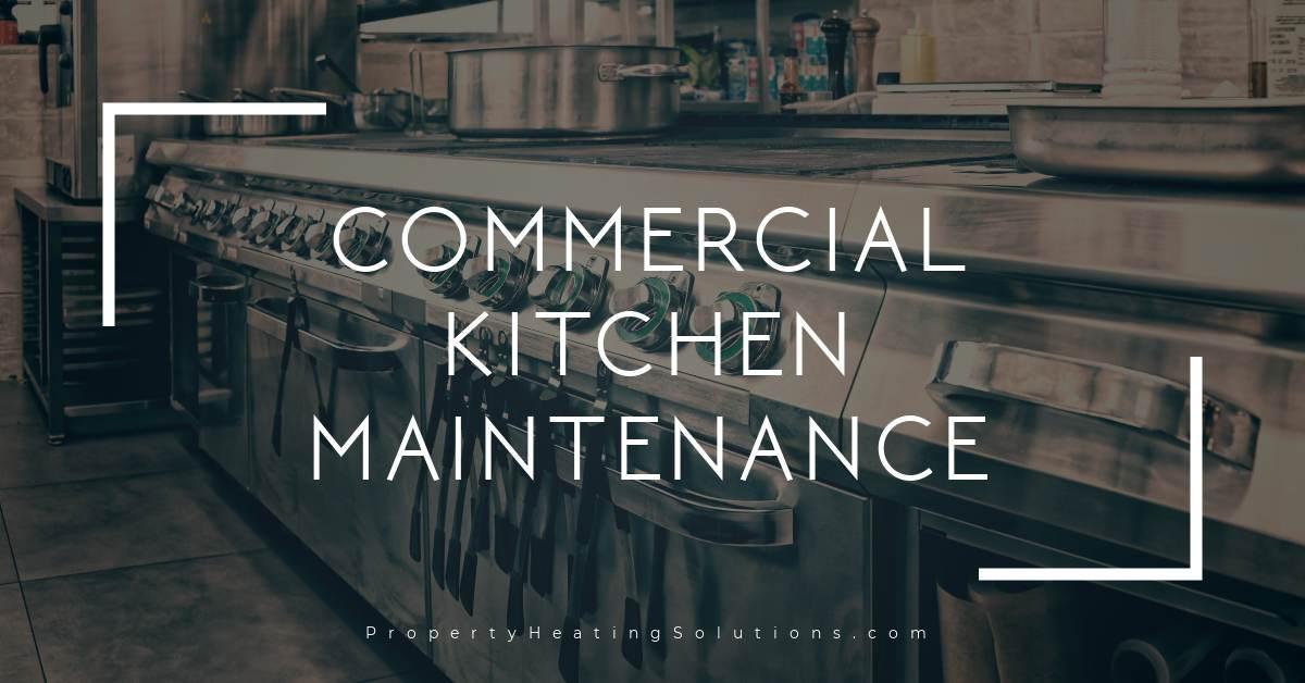 Commercial Kitchen Maintenance London