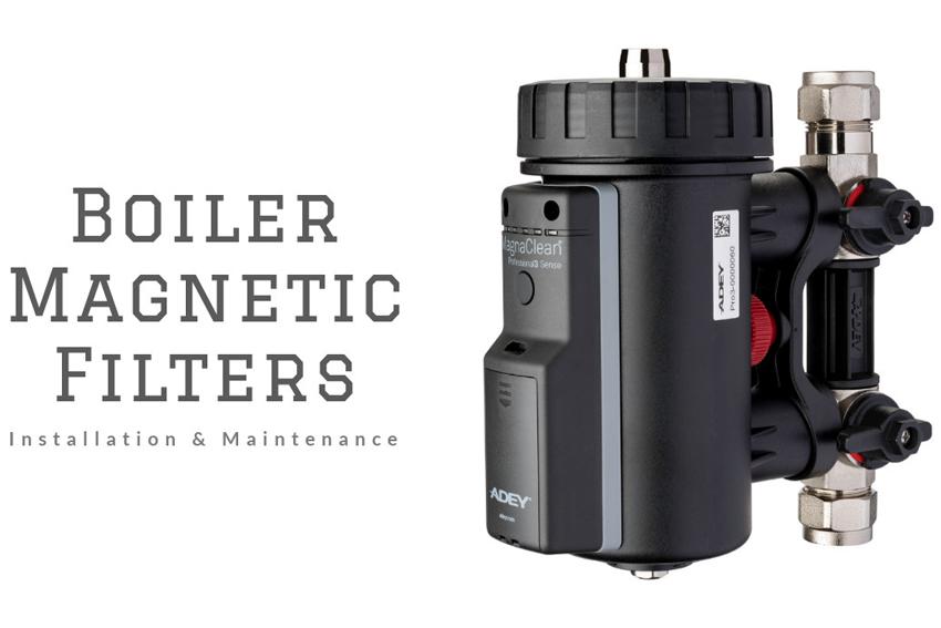 Central Heating / Boiler Magnetic Filter: Installation & Maintenance