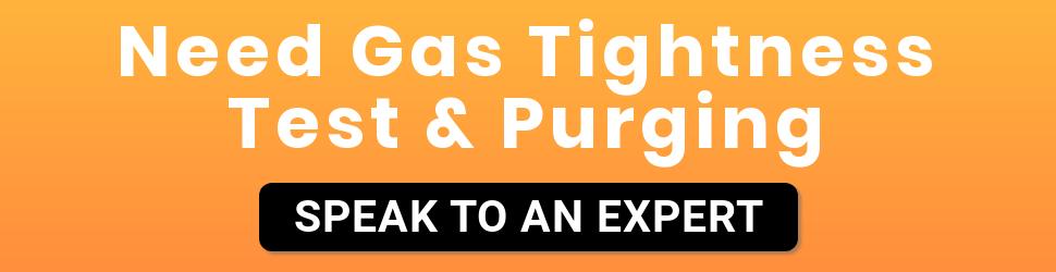 Gas Tightness Test & Purging
